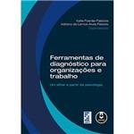 Livro - Ferramentas de Diagnóstico para Organizações e Trabalho: um Olhar a Partir da Psicologia