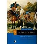 Livro - Ferro e Fogo, a - Vol 2