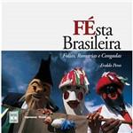 Livro - Festa Brasileira - Folias Romarias e Congadas
