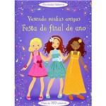 Livro - Festa de Final de Ano: Vestindo Minhas Amigas
