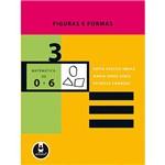Livro - Figuras e Formas 3: Matemática de 0 a 6