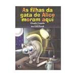 Livro - Filhas da Gata de Alice Moram Aqui, as