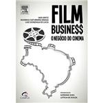 Livro - Film Business - o Negócio do Cinema