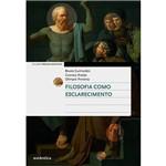 Livro - Filosofia Como Esclarecimento - Coleção Práticas Docentes
