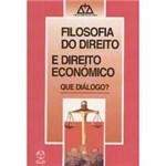 Livro - Filosofia do Direito e Direito Econômico