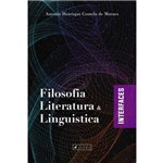 Livro - Filosofia, Literatura e Linguística: Interfaces