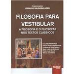 Livro - Filosofia para Vestibular: a Filosofia e o Filosofar Nos Textos Clássicos