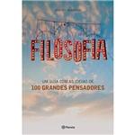 Livro - Filosofia: um Guia com as Ideias de 100 Grandes Pensadores