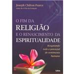 Livro - Fim da Religião e o Renascimento da Espiritualidade