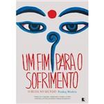 Livro - Fim para o Sofrimento, um - o Buda no Mundo