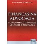 Livro - Finanças na Advocacia - Planejamento, Estratégia, Controle e Resultados