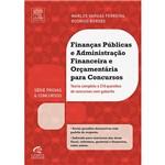 Livro - Finanças Públicas e Administração Financeira e Orçamentária para Concursos: Série Provas e Concursos