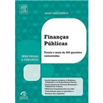 Livro - Finanças Públicas: Teoria e Mais de 200 Questões Comentadas - Série Provas e Concursos