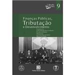 Livro - Finanças Públicas, Tributação e Desenvolvimento - Direito UERJ - Vol. 9