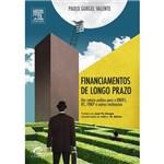 Livro - Financiamento de Longo Prazo: um Roteiro Prático para o BNDES, OFC, FINEP e Outras Instituições