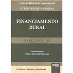 Livro - Financiamento Rural - Coleção Direito do Agronegócio - Vol. 4