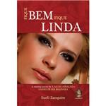 Livro - Fique Bem, Fique Linda