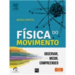 Livro - Física do Movimento: Observar, Medir, Compreender