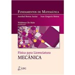 Livro - Física para Licenciatura Mecânica - Fundamentos de Matemática