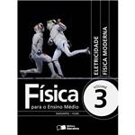 Livro - Física para o Ensino Médio: Vol. 3
