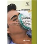 Livro - Fisioterapia - Coleção Ciência da Saúde no Instituto Dante Pazzanese