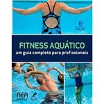 Livro - Fitness Aquático: um Guia Completo para Profissionais
