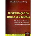 Livro - Flexibilização da Tutela de Urgência