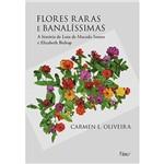 Livro - Flores Raras e Banalissimas