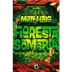 Livro - Floresta Sombria