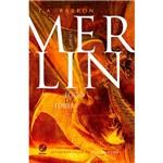 Livro - Fogo da Fúria - Série Merlin - Vol. 3