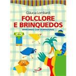 Livro - Folclore e Brinquedos - Brincando com Dobraduras