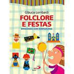Livro - Folclore e Festas - Brincando com Dobraduras