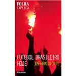 Livro - Folha Explica: Futebol Brasileiro Hoje