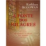 Livro - Fonte dos Milagres, a - Sete Passos para Transformar Sua Vida Pelo Pai-Nosso