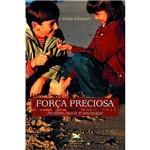 Livro - Força Preciosa - Acolher, Ouvir e Encorajar