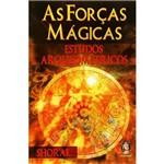 Livro - Forças Mágicas, as - Estudos Arqueométricos