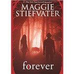 Livro - Forever - Coleção Shiver