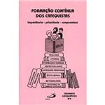 Livro - Formação Contínua dos Catequistas - Importância - Prioridade - Compromisso
