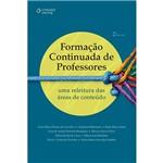 Livro - Formação Continuada de Professores: uma Releitura das Áreas de Conteúdo