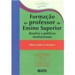 Livro - Formação do Professor do Ensino Superior: Desafios e Políticas Institucionais