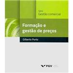 Livro - Formação e Gestão de Preços - Série Gestão Comercial