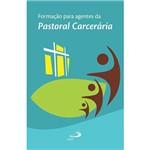 Livro - Formação para Agentes da Pastoral Carcerária