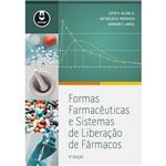Livro - Formas Farmacêuticas e Sistemas de Liberação de Fármacos