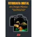 Livro - Fotografia Digital em Cirurgia Plástica