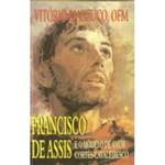 Livro - Francisco de Assis e o Modelo de Amor Cortês: Cavaleiresco
