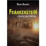 Livro - Frankenstein - Cidade das Trevas