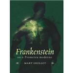 Livro - Frankenstein ou o Prometeu Moderno [Box Mestres do Terror]