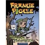 Livro - Frankie Pickle: e a Ameaça Matemática