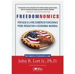 Livro - Freedomnomics - por que o Livre Comércio Funciona e Pode Resgatar a Economia Mundial