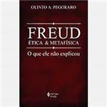 Livro - Freud, Ética e Metafísica: o que Ele não Explicou